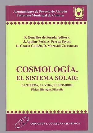 COSMOLOGIA EÑ SISTEMA SOLAR: LA TIERRA, LA: F. Gonzalez de