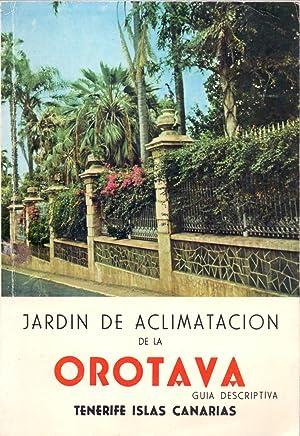 JARDIN BOTANICO DE LA OROTAVA - GUIA DESCRIPTIVA - TENERIFE ISLAS CANARIAS-: Andres Garcia Cabezon