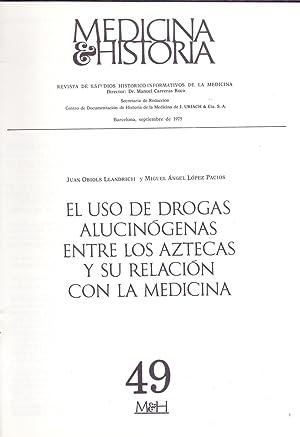 EL USO DE DROGAS ALUCINOGENAS ENTRE LOS AZTECAS Y SU RELACION CON LA MEDICINA: Juan Obiols ...