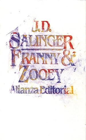FRANNY Y ZOOEY: J. D. Salinger