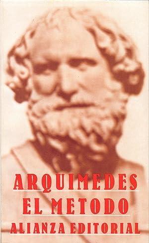 EL METODO: Arquimedes (Introduccion y notas de Luis Vega)