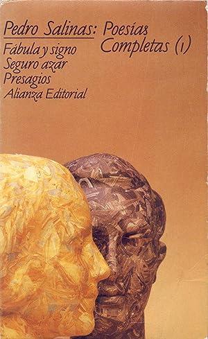 POESIAN COMPLETAS, 1 / PRESAGIOS - SEGUROS: Pedro Salinas /