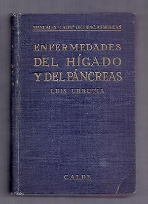 ENFERMEDADES DEL HIGADO Y DEL PANCREAS - CON 55 FIGURAS, 9 LAMINAS EN COLOR Y 13 EN NEGRO): Luis ...