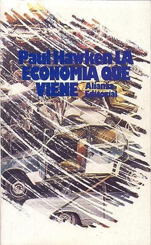 LA ECONOMIA QUE VIENE: Paul Hawken