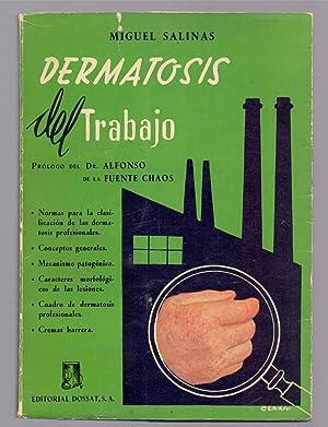 DERMATOSIS DEL TRABAJO: Miguel Salinas (prologo
