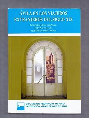 AVILA EN LOS VIAJEROS EXTRANJEROS DEL SIGLO: Juan Antonio Chavarria