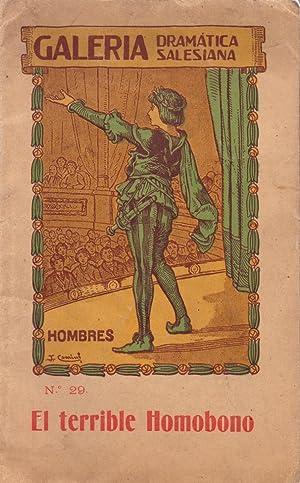 EL TERRIBLE HOMOBONO - CUENTO HUMORISTICO EN UN ACTO -: M. I. R. - adaptacion - (Galeria Dramatica ...