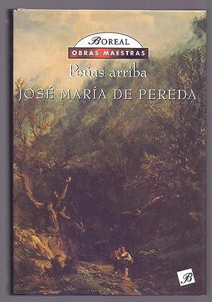 PEÑAS ARRIBA (Coleccion obras maestras): Jose Maria de Pereda