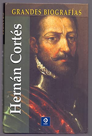 HERNAN CORTES (Coleccion grandes biografias nº. 25): Edimat Libros