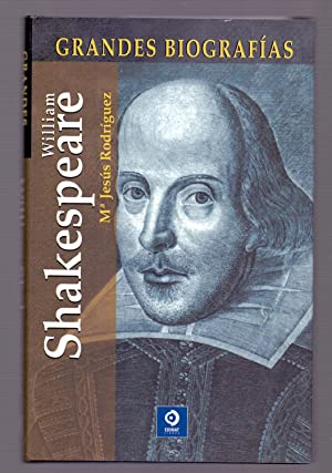 WILLIAM SHAKESPEARE Y SU TIEMPO (Coleccion grandes: M. Jesus Rodriguez