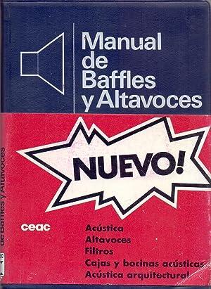 MANUAL DE BAFFLES Y ALTAVOCES (Formularios ceac de electronica): Francisco Ruiz Vassallo