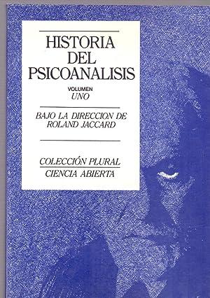 HISTORIA DEL PSICOANALISIS - VOLUMEN UNO - ORIGEN Y NOCIONES CENTRALES (Coleccion plural ciencia ...