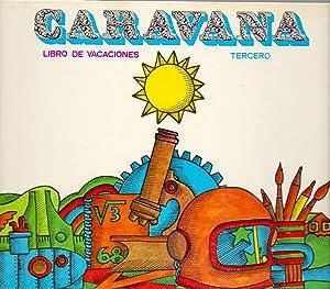 CARAVANA - LIBRO DE VACACIONES - TERCERO - ENSEÑANZA PRIMARIA (El arbol alegre): Santillana ...