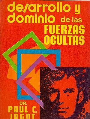 DESARROLLO Y DOMINIO DE LAS FUERZAS OCULTAS: Paul C. Jagot