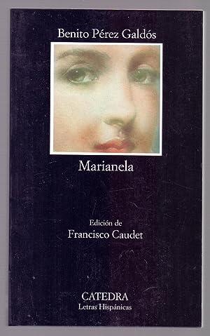 MARIANELA (Edicion: Francisco Caudet) (coleccion letras hispanicas num 174): Benito Perez Galdos