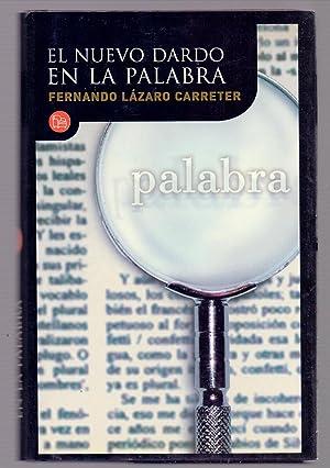 EL NUEVO DARDO EN LA PALABRA: Fernando Lazaro Carreter