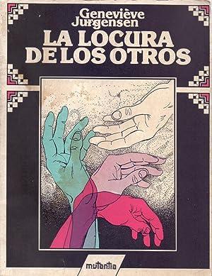 LA LOCURA DE LOS OTROS - PREFACIO DE BRUNO BETTELHEIM-: Genevieve Jurgensen (Version en Castellano ...