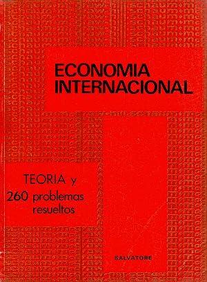 TEORIA Y PROBLEMAS DE ECONOMIA INTERNACIONAL (teoria y 260 problemas resueltos) Serie Schaum: ...