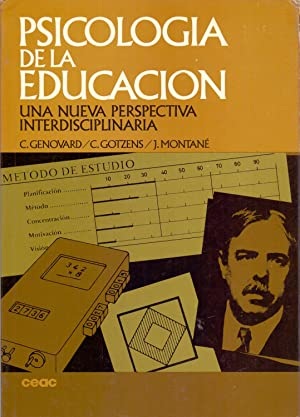 PSICOLOGIA DE LA EDUCACION - Una nueva perspectiva interdisciplinaria: C. Genovard, C. Gotzens, J. ...
