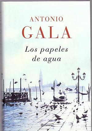 LOS PAPELES DE AGUA (coleccion autores españoles: Antonio Gala
