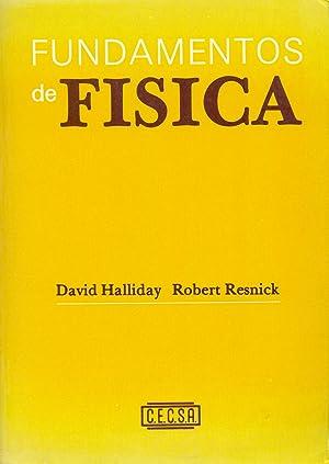 FUNDAMENTOS DE FISICA: David Halliday, Robert