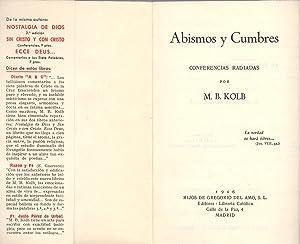 ABISMOS Y CUMBRES (conferencias radiadas): M. B. Kolb