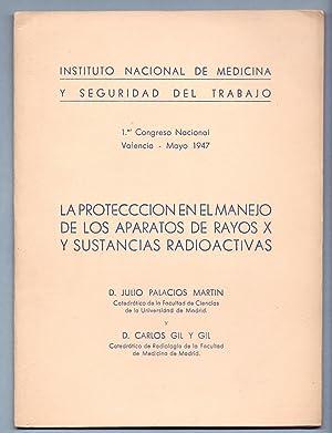 LA PROTECCION EN EL MANEJO DE LOS: Julio Palacios Martin