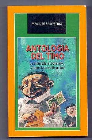 ANTOLOGIA DEL TIMO (la estampita, el butanero y todos los de ultima hora): Manuel Gimenez