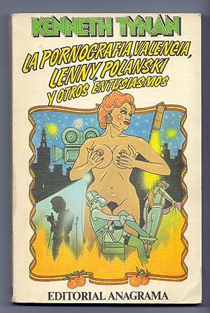 LA PORNOGRAFIA VALENCIANA, LENNY POLANSKY Y OTROS ENTUSIASMOS: Kenneth Tynan