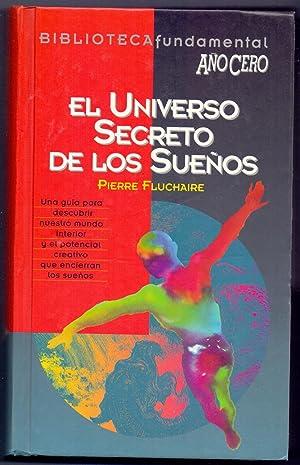 EL UNIVERSO DE LOS SUEÑOS: Pierre Fluchaire