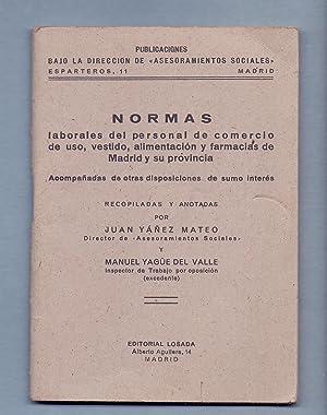 NORMAS LABORALES DEL PERSONAL DE COMERCIO DE USO, VESTIDO, ALIMENTACION Y FARMACIAS DE MADRID Y SU ...