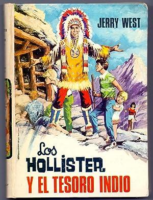 LOS HOLLISTER Y EL TESORO INDIO: Jerry West (ilustraciones antonio borrell)