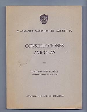 CONSTRUCCIONES AVICOLAS (IX asamblea nacional de avicultura): Fernando Orozco Piñan