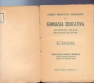CURSO PRACTICO COMPLETO DE GIMNASIA EDUCATIVA (con: Fco. Javier F.