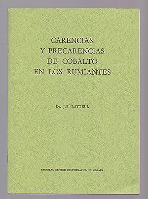 CARENCIAS Y PRECARENCIAS DE COBALTO EN LOS RUMIANTES: J. P. Latteur