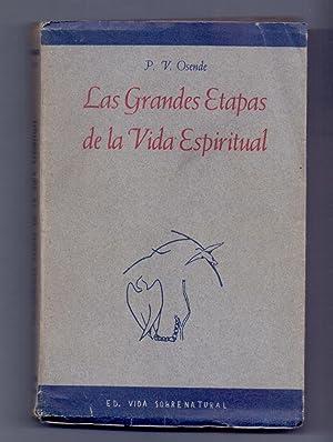 LAS GRANDES ETAPAS DE LA VIDA ESPIRITUAL: P. Osende (prologo