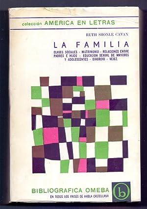 LA FAMILIA (clases sociales, matrimonio, relaciones etc.): Ruth Shonle Cavan