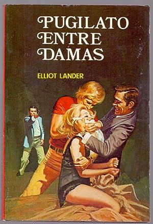 PUGILATO ENTRE DAMAS: Elliot Lander