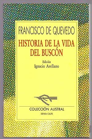 HISTORIA DE LA VIDA DEL BUSCON (Coleccion: Francisco de Quevedo