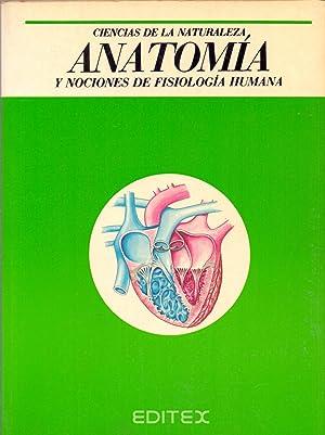 CIENCIAS DE LA NATURALEZA - ANATOMIA Y NOCIONES DE FISIOLOGIA HUMANA: Editorial Editex