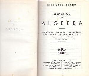 ELEMENTOS DE ALGEBRA (obra propia para 2ª: Ediciones Bruño