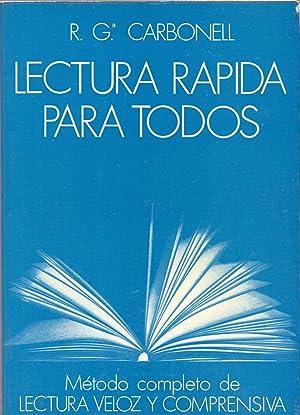 LECTURA RAPIDA PARA TODOS (Metodo completo de: R. G. Carbonell