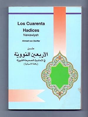 LOS CUARENTA HADICES - NAWAWIYAH: Ahmad von Denffer