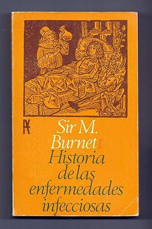 HISTORIA DE LAS ENFERMEDADES INFECCIOSAS: Sir M. Burnet