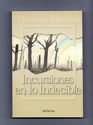 INCURSIONES EN LO INDECIBLE (coleccion el pozo: Thomas Merton