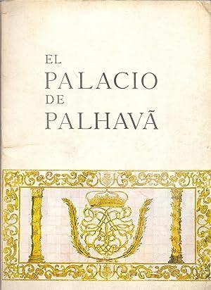 EL PALACIO DE PALHAVA: Embajada de España en Lisboa