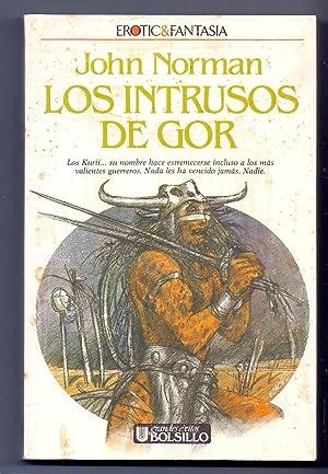 LOS INTRUSOS DE GOR - Cronicas de: John Norman