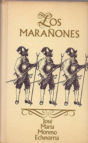 LOS MARAÑONES: Jose Maria Moreno Echevarria
