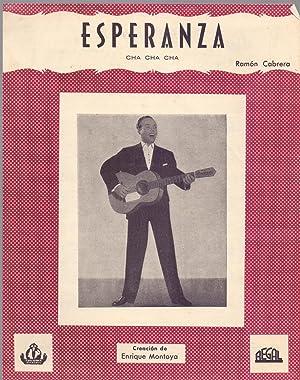ESPERANZA - CHA CHA CHA - RAMON CABRERA - (PARTITURA CON LETRA Y MUSICA): Enrique Montoya