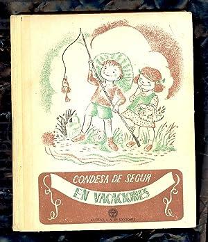 EN VACACIONES (NOVELA PARA NIÑAS): Condesa de Segur-Sofia Rostopchine